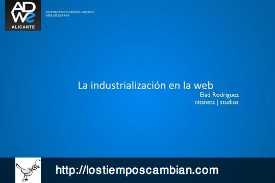 adwe industrializacion de la web elad rodriguez
