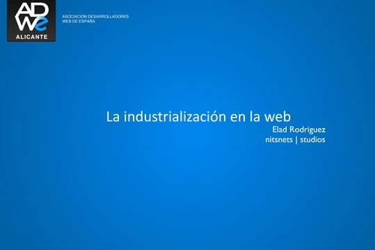 adwe industrializacion de la web elad rodriguez